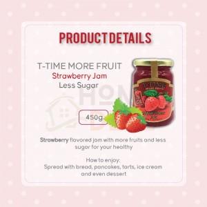 T-Time Strawberry More Fruit Less Sugar (MFLS) 450g (T-Time草莓少糖果酱)
